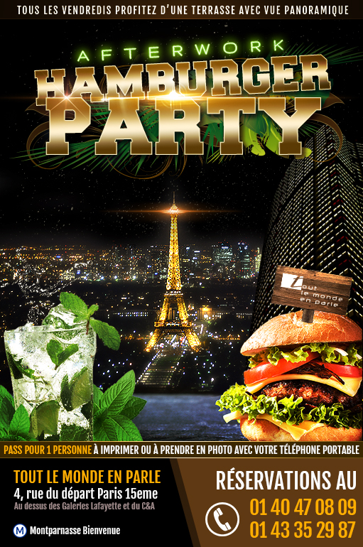 After work Hamburger Party tous les vendredis au Tout le Monde en Parle