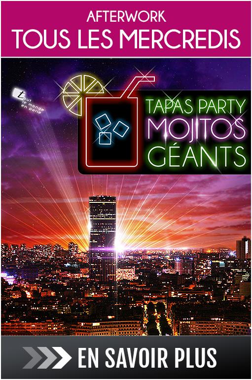 Afterwork tous les Mercredis soirs : Tapas Party & Mojitos Géants, after work Paris, before afterwork