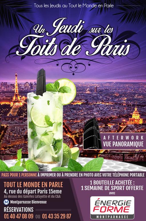 Afterwork du jeudi sur les Toits de Paris : Before Paris, after work, ambiance latino et générale, mojito, terrasse, Tout le Monde en Parle