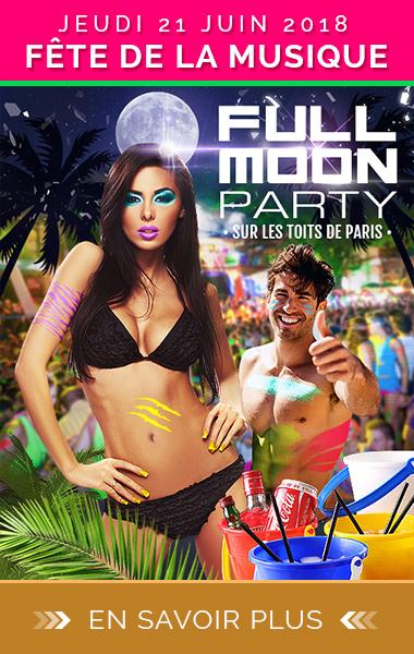 Spécial Fête de la musique : Full Moon Party !