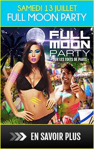 Full Moon Party Samedi 13 Juillet sur les toits de Paris